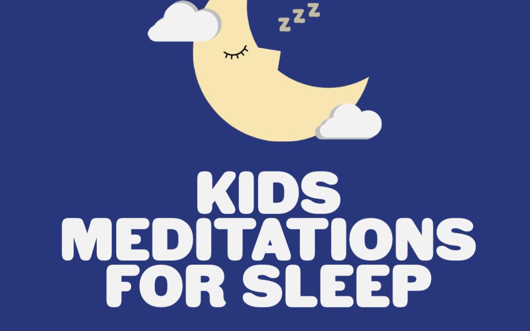Kids Meditation for Sleep
