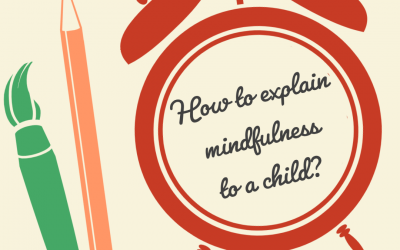 How to Explain Mindfulness to a Child