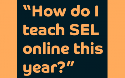 Teaching SEL Online