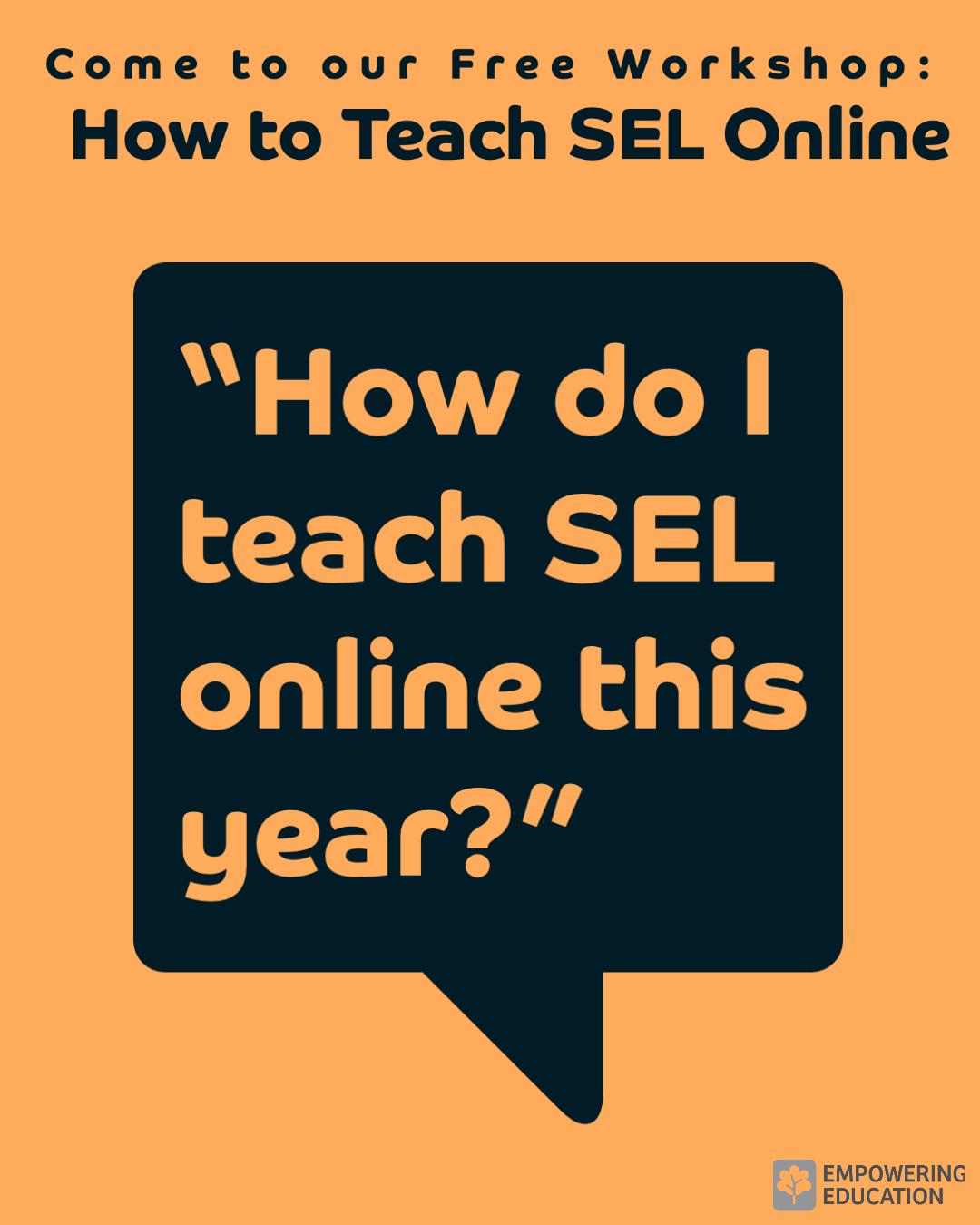 teaching sel online this year in orange