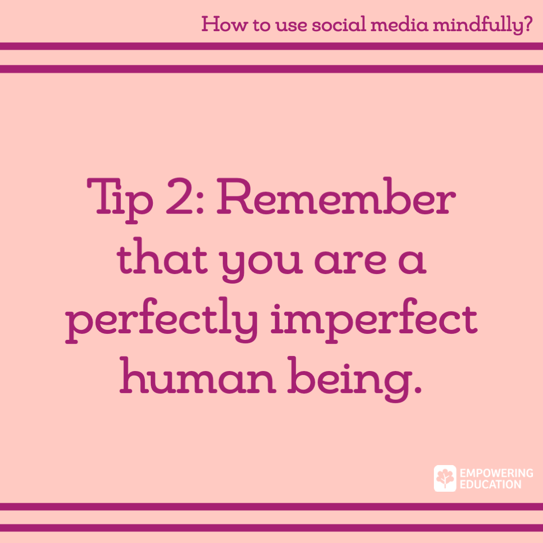 tip 2 remember that you are a perfectly imperfect human being