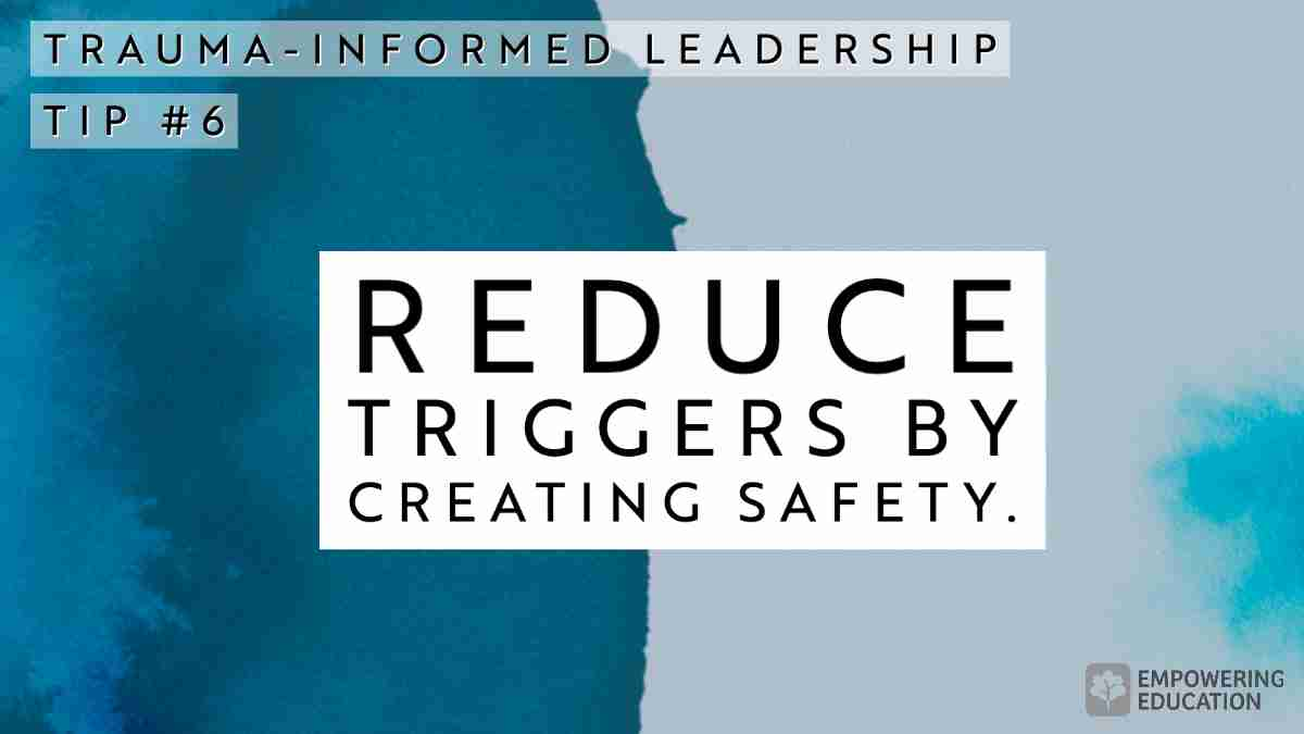 Reduce Triggers by Creating Safety